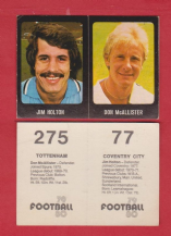 Coventry City Jim Holton & Tottenham Hotspur Don McAllister